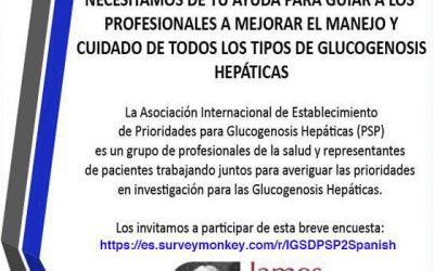BREVE ENCUESTA PARA PACIENTES Y PROFESIONALES DE LA SALUD RELACIONADOS A LA GLUCOGENOSIS